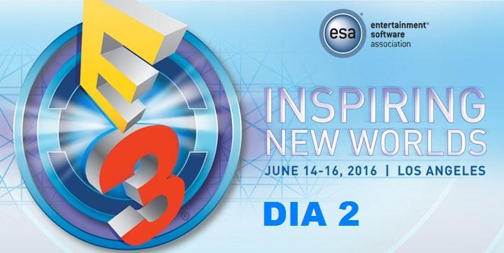 E3 2016 dia 2